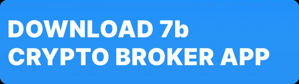 7b crypto broker app