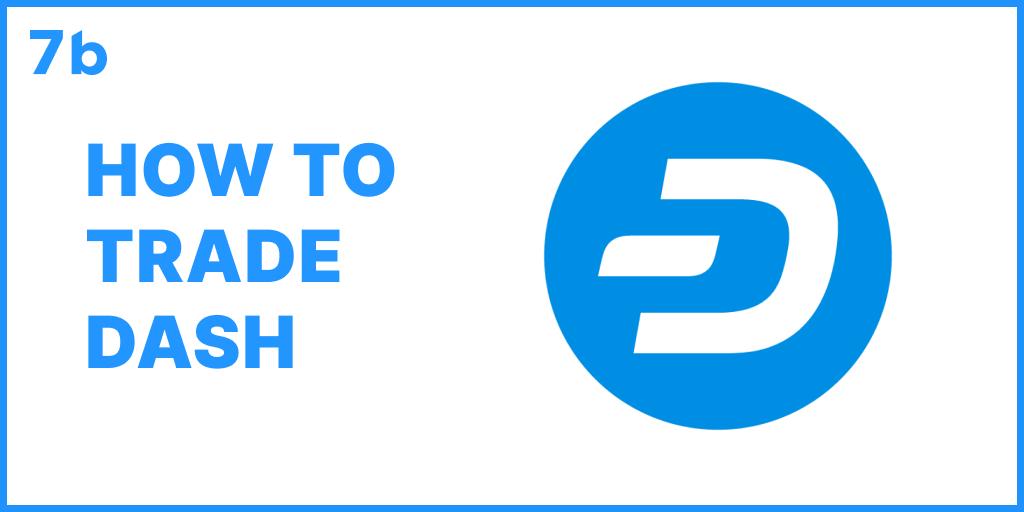 How to trade DASH