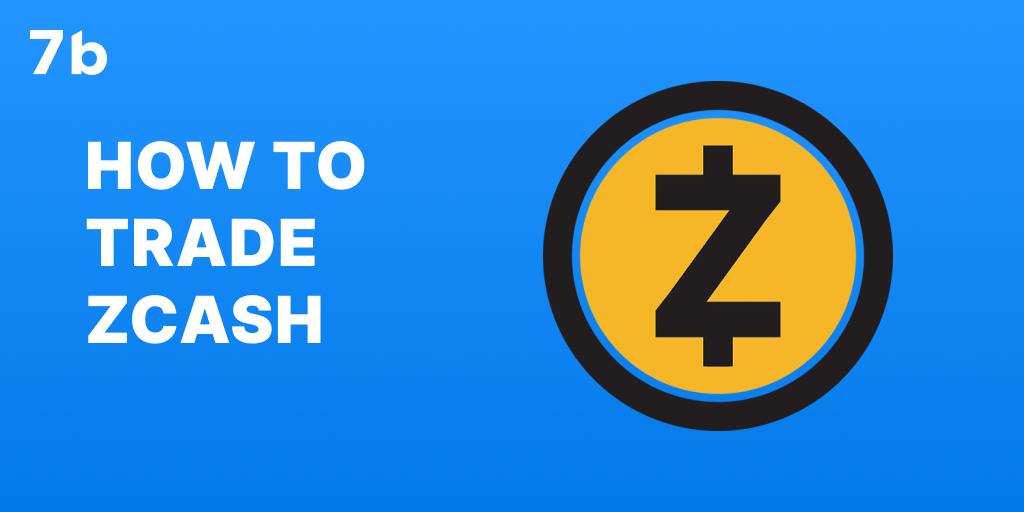 How to trade ZEC