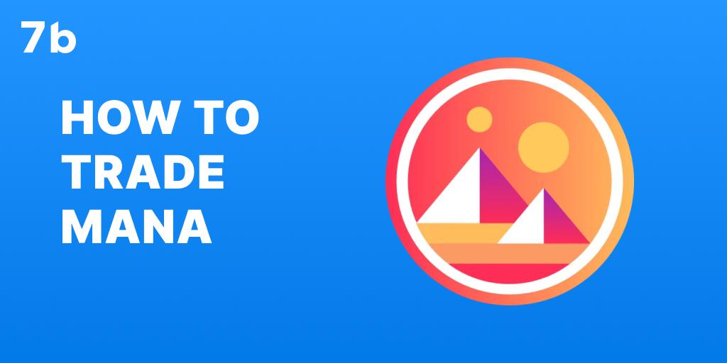 How to trade MANA